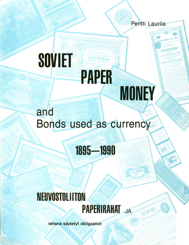 Soviet paper money and bonds used as currency 1895 - 1990.jpg